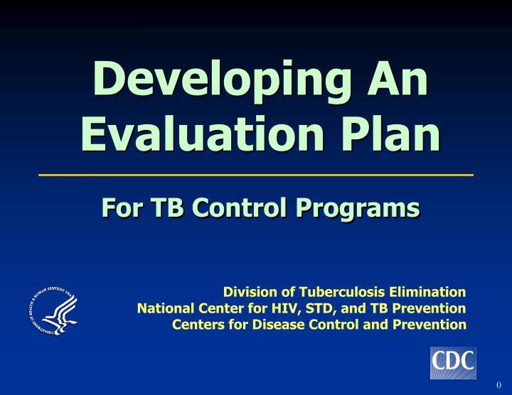 Developing An Evaluation Plan