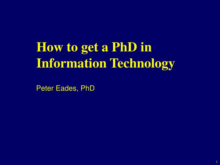 how to get a phd in information technology n.