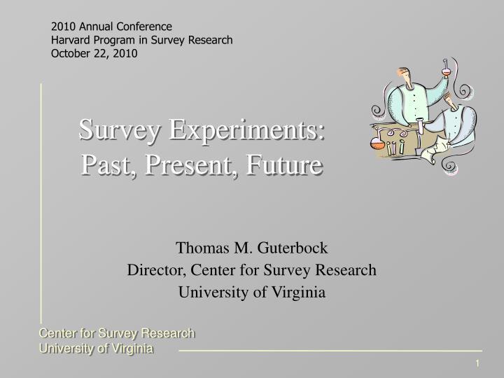 survey experiments past present future n.