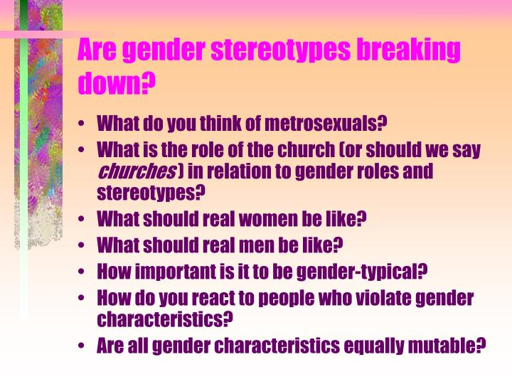 Are gender stereotypes breaking down?