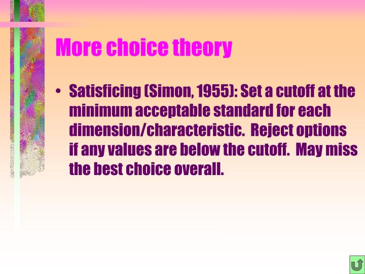 More choice theory