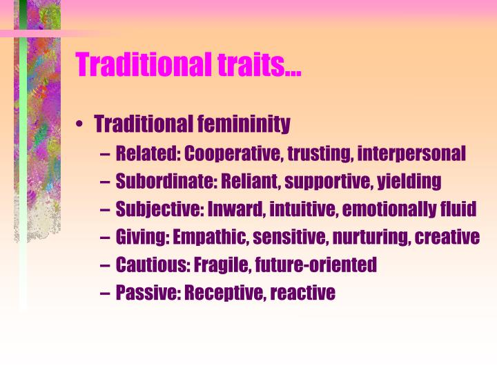 Traditional traits