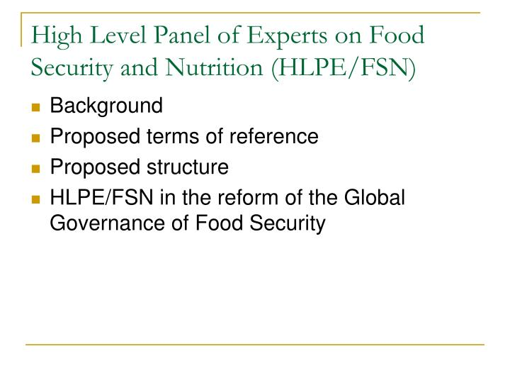 High level panel of experts on food security and nutrition hlpe fsn1