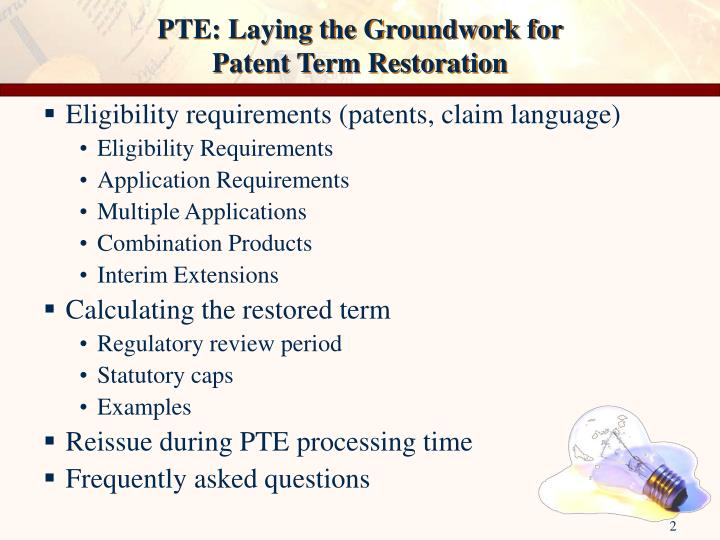 Pte laying the groundwork for patent term restoration