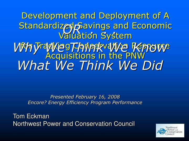 presented february 16 2008 encore energy efficiency program performance n.