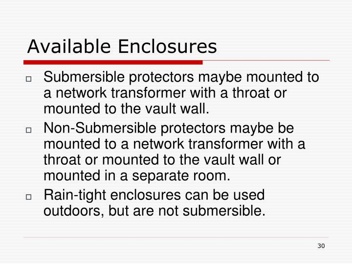 Available Enclosures