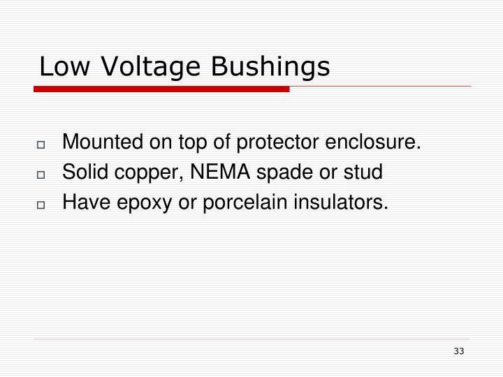 Low Voltage Bushings