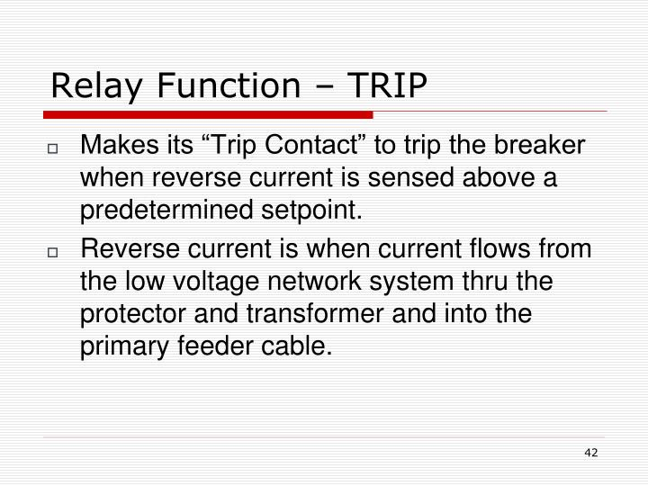 Relay Function – TRIP