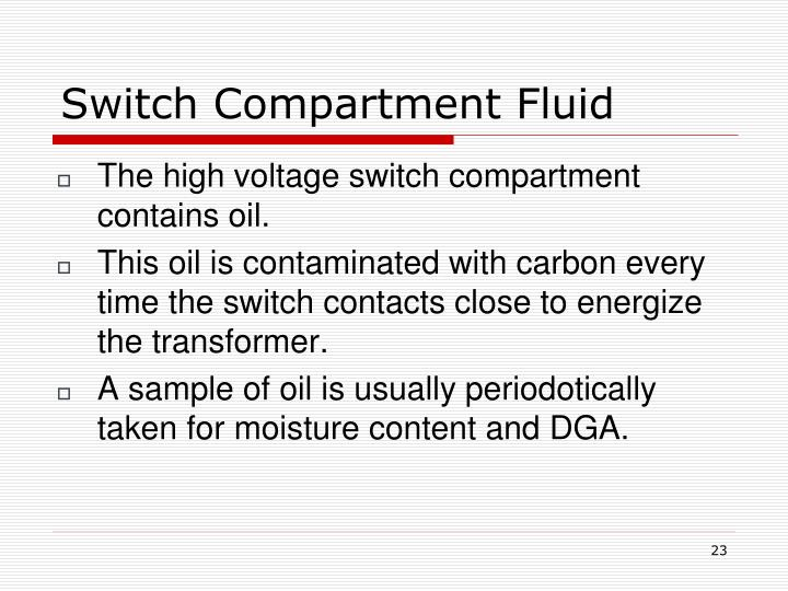 Switch Compartment Fluid