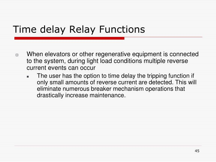 Time delay Relay Functions