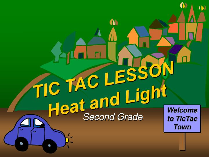 tic tac lesson heat and light n.