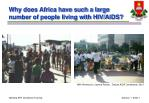 why does africa have such a large number of people living with hiv aids