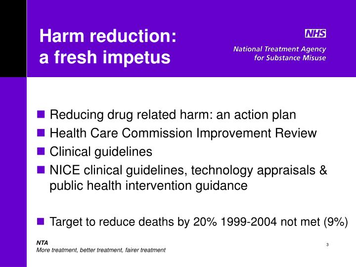 Harm reduction a fresh impetus