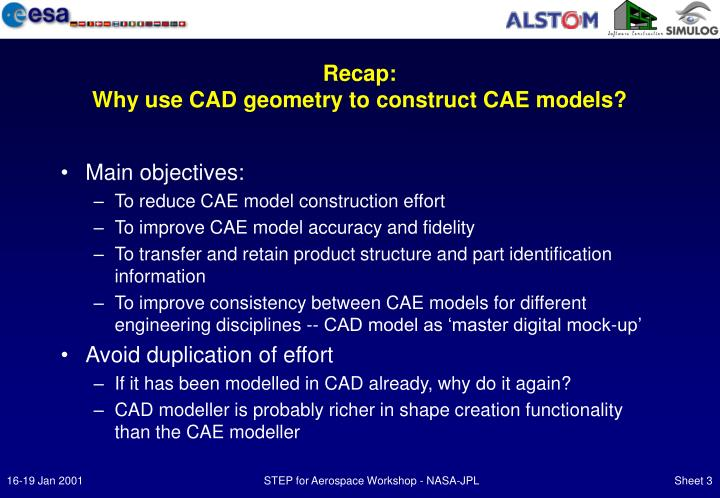 Recap why use cad geometry to construct cae models