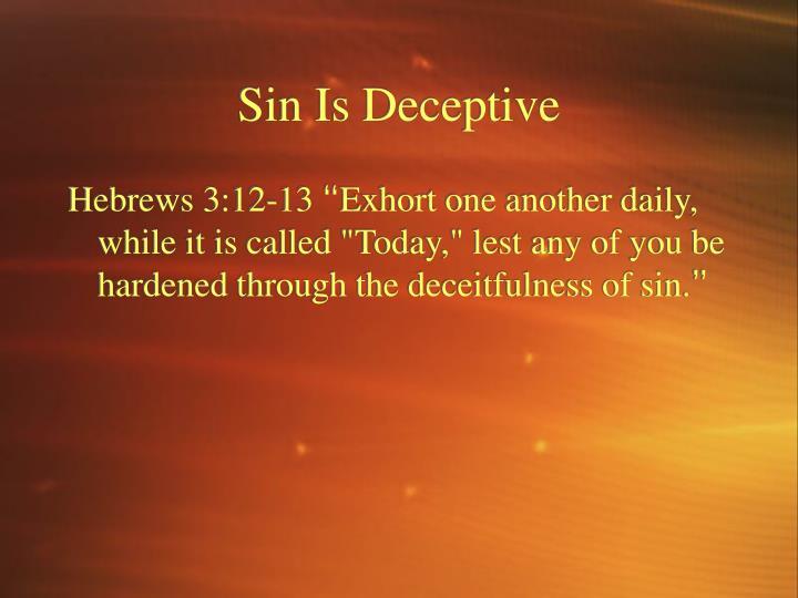 Sin Is Deceptive