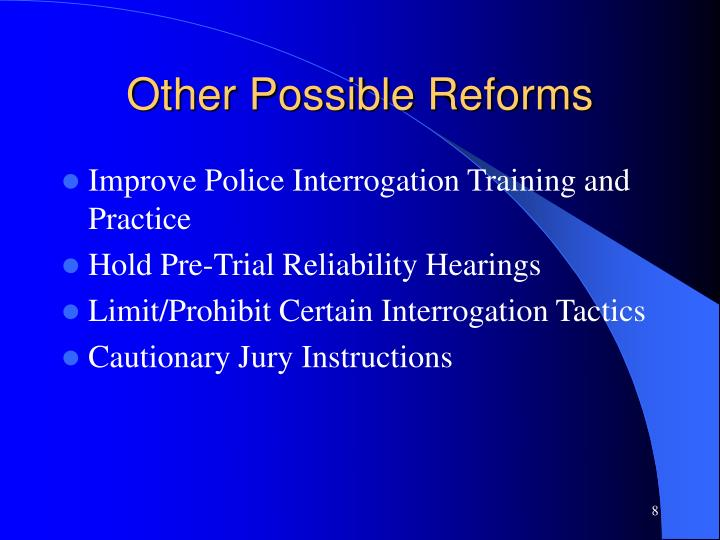 Other Possible Reforms