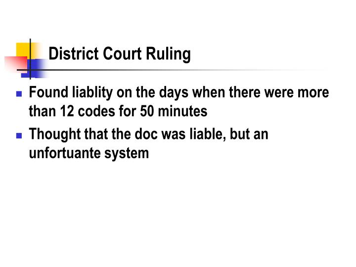 District Court Ruling