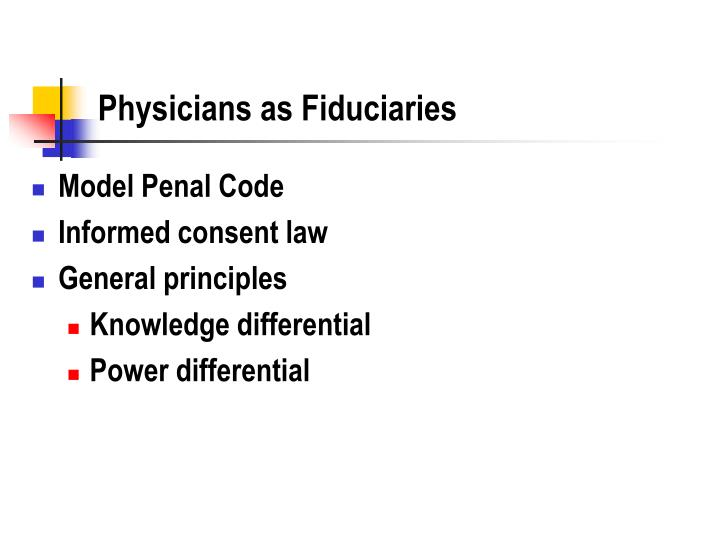 Physicians as Fiduciaries