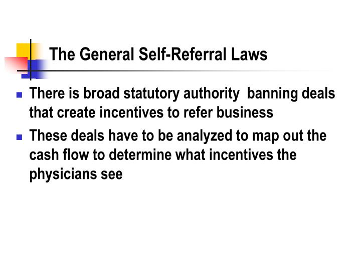 The General Self-Referral Laws