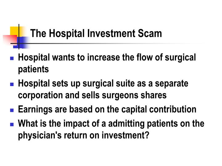 The Hospital Investment Scam