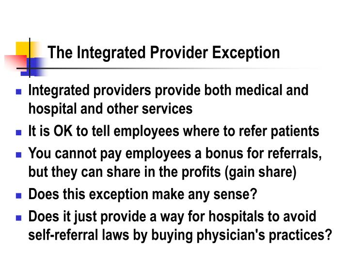 The Integrated Provider Exception