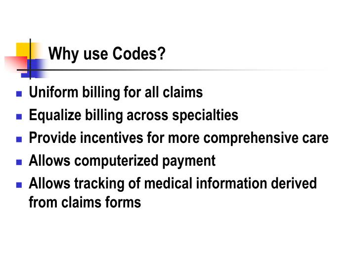 Why use Codes?