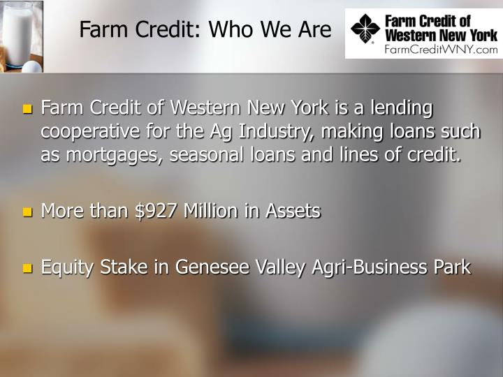 Farm Credit: Who We Are