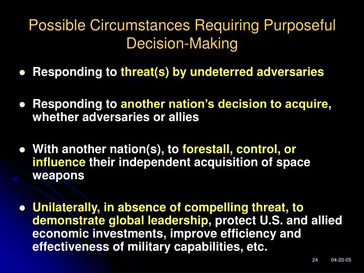 Possible Circumstances Requiring Purposeful Decision-Making