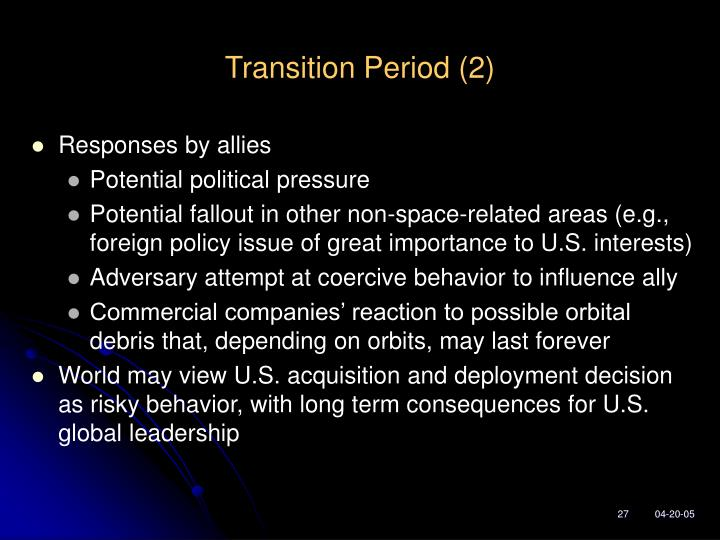 Transition Period (2)