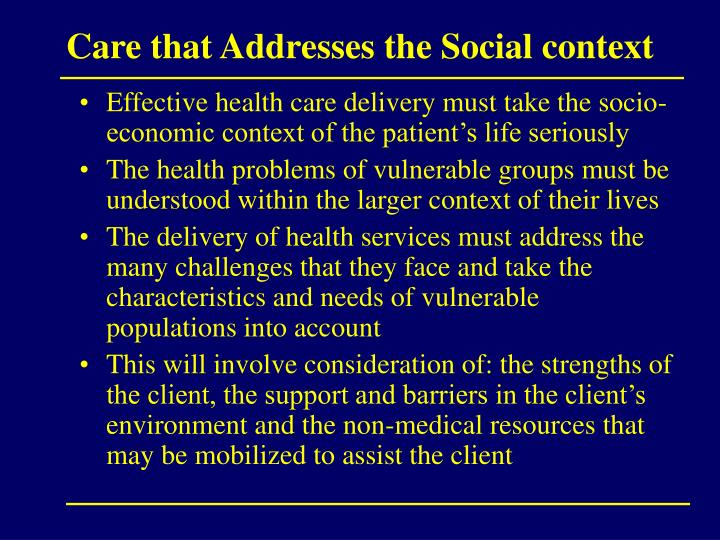 Care that addresses the social context