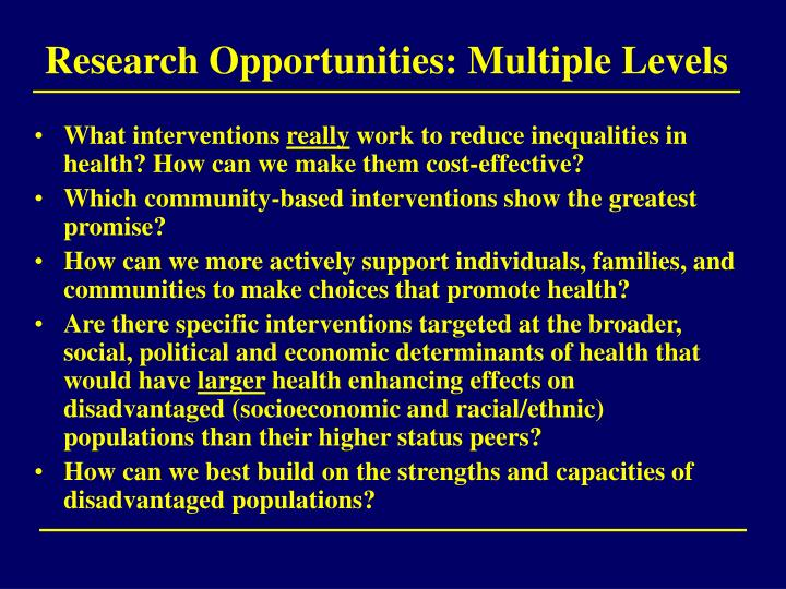 Research Opportunities: Multiple Levels