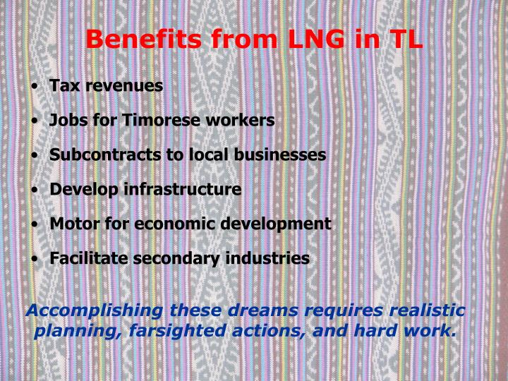 Benefits from lng in tl
