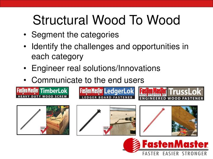 Structural Wood To Wood