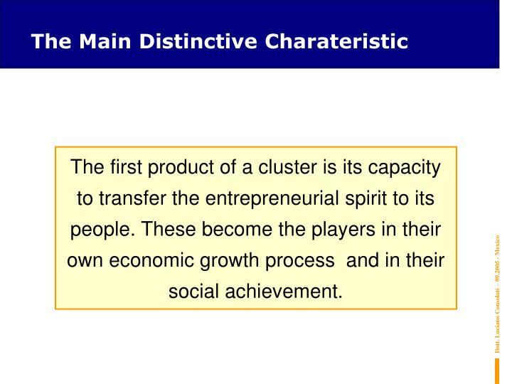The Main Distinctive Charateristic