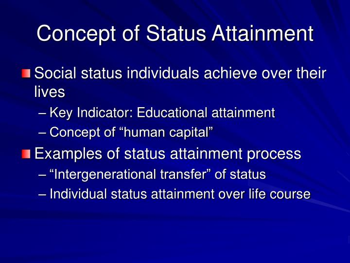 Concept of Status Attainment