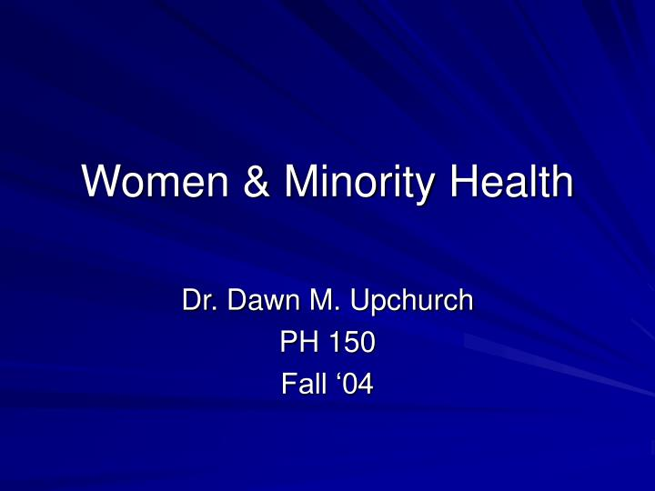 Women minority health