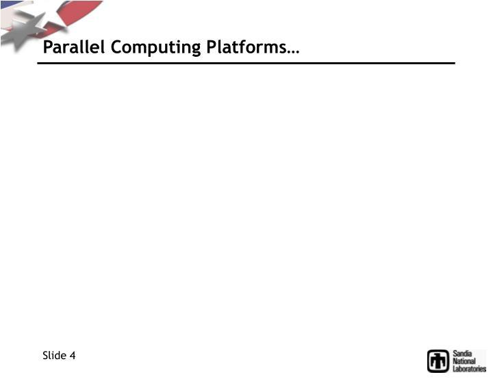 Parallel Computing Platforms…