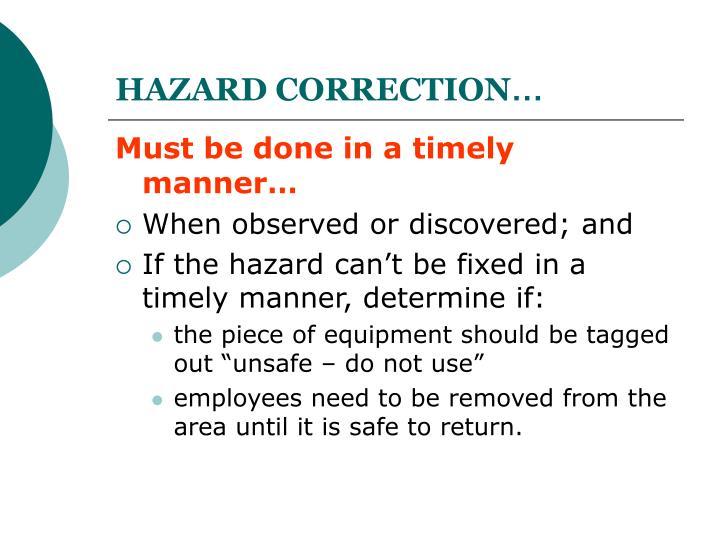 HAZARD CORRECTION