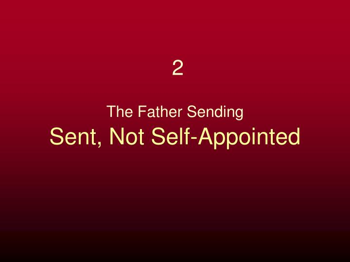 Sent, Not Self-Appointed