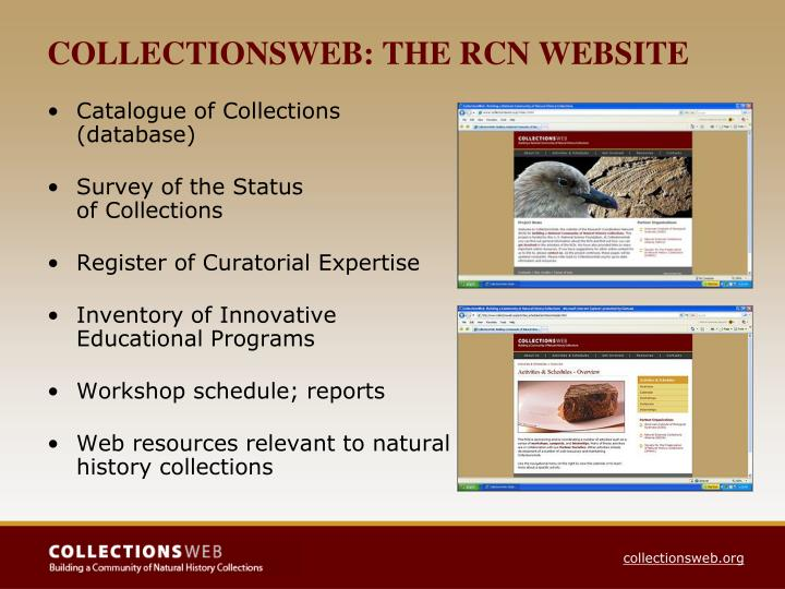 COLLECTIONSWEB: THE RCN WEBSITE