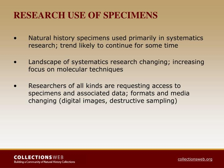 RESEARCH USE OF SPECIMENS
