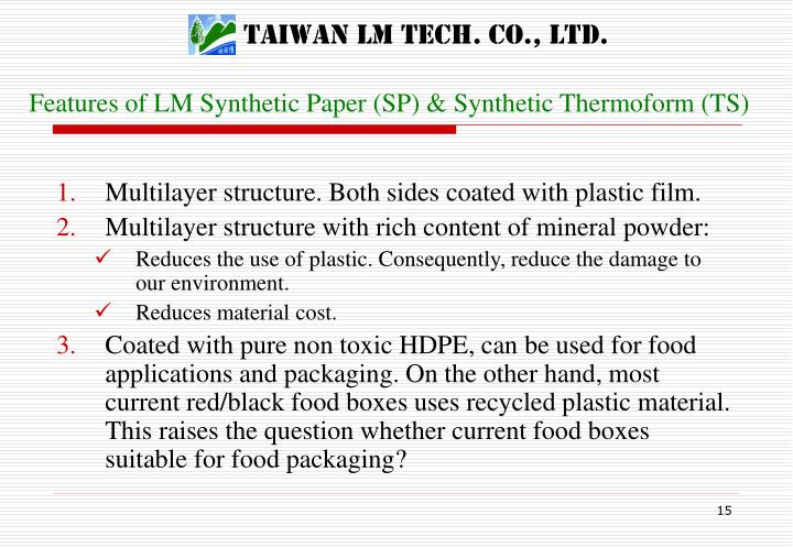 Features of LM Synthetic Paper (SP) & Synthetic Thermoform (TS)