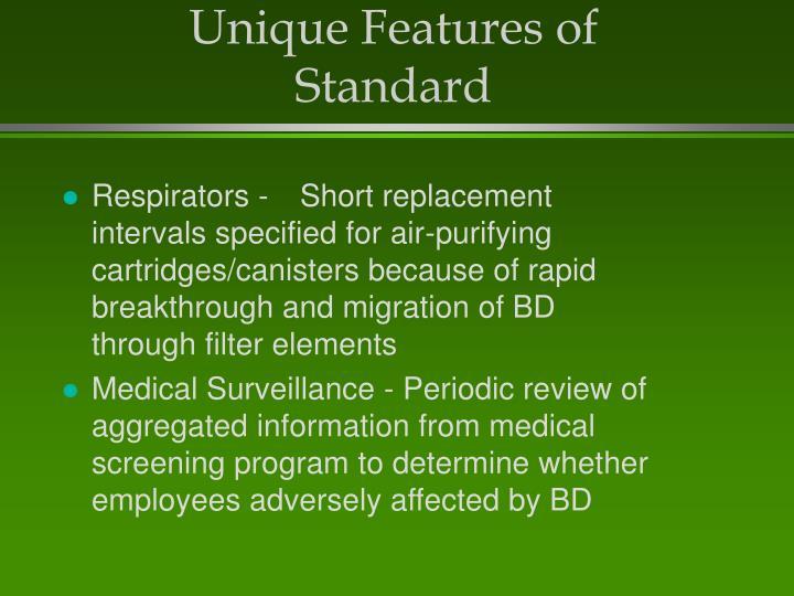 Unique Features of Standard