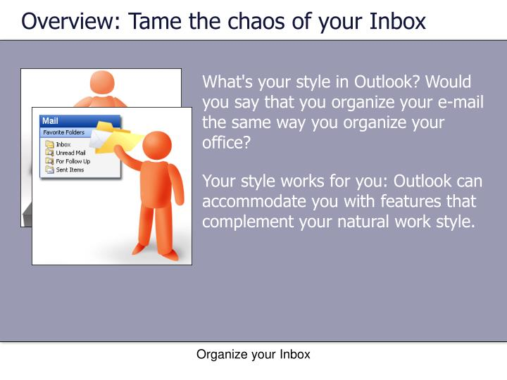 Overview: Tame the chaos of your Inbox