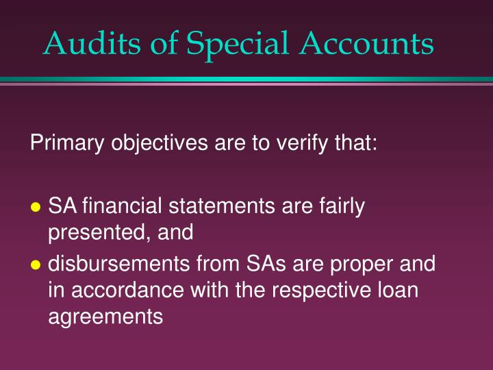 Audits of Special Accounts