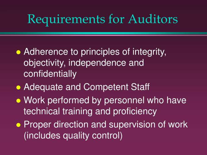 Requirements for Auditors