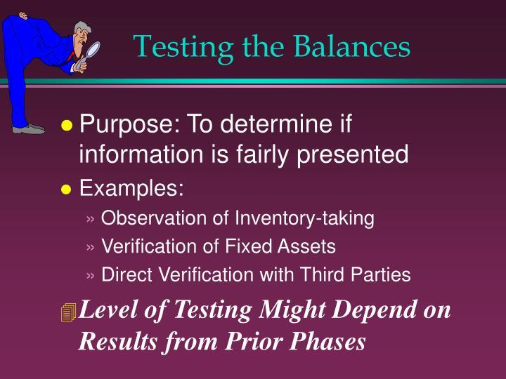 Testing the Balances