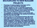 background to new nuclear projects1