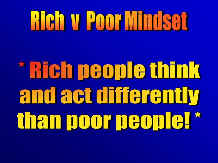Rich  v  Poor Mindset