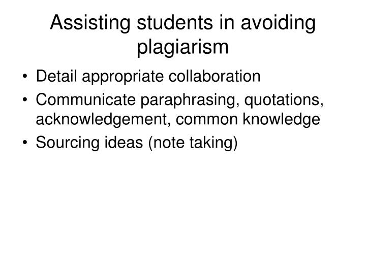 Assisting students in avoiding plagiarism
